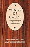 img - for Wings of Gauze: Women of Color and the Experience of Health and Illness book / textbook / text book