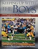 img - for Keeping Up With the Boys: From Austin to Super Bowl Xxx, the Dynasty Continues book / textbook / text book