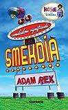El verdadero significado del Smekdía (Spanish Edition)