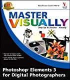 img - for Master Visually Photoshop Elements 3 for Digital Photographers book / textbook / text book