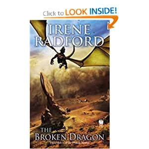 The Broken Dragon: Children of the Dragon Nimbus #2 by Irene Radford