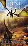 The Broken Dragon: Children of the Dragon Nimbus #2 (0756409152) by Radford, Irene