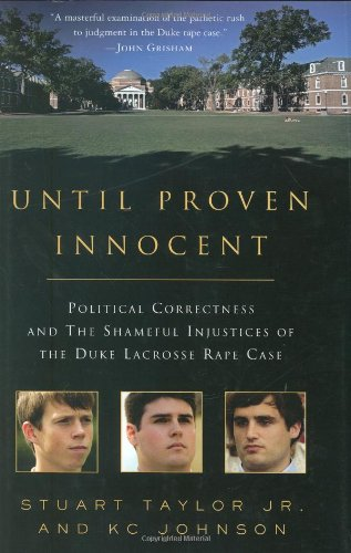 Until Proven Innocent: Political Correctness and the...