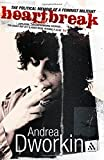 Heartbreak: The Political Memoir of a Feminist Militant (0826494420) by Dworkin, Andrea