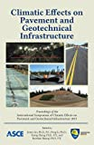 img - for Climatic Effects on Pavement and Geotechnical Infrastructure: book / textbook / text book
