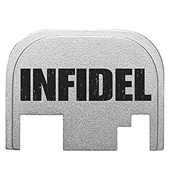 Infidel Text Rear Slide Cover Plate Silver for ALL Glock pistols GEN 1-4 9mm 10mm .357 .40 .45 by NDZ Performance sale 2015