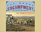 img - for The Grand Encampment: Settling the High Country 1st edition by Candy Vyvey Moulton (1997) Paperback book / textbook / text book