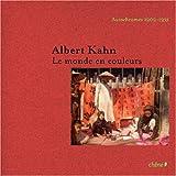 echange, troc David Okuefuna - Albert Kahn : Le monde en couleurs Autochromes 1908-1931