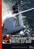 echange, troc Yann Eliès, Denis Van den Brink - Survivant des mers du Sud