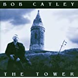 The Towerby Bob Catley