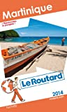 img - for Le Routard Martinique 2014 book / textbook / text book