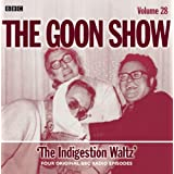 The Goon Show: Indigestion Waltz v. 28 (BBC Audio)by Peter Sellers