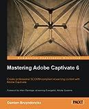 Damien Bruyndonckx Mastering Adobe Captivate 6