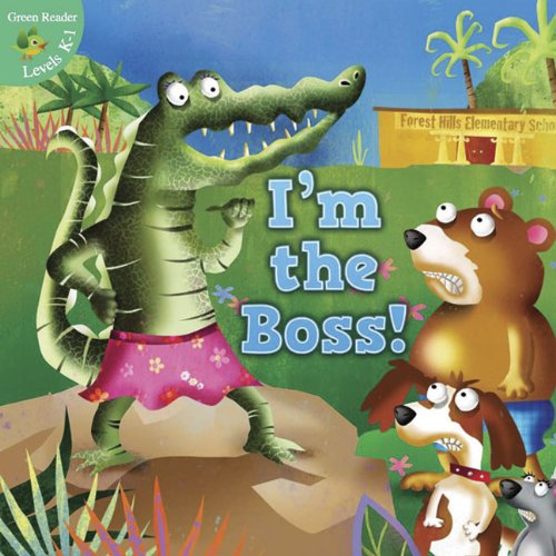 I'm the Boss (Little Birdie Readers)