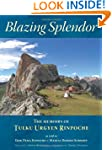 Blazing Splendor: The Memoirs of Tulk...
