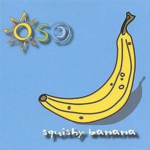 Squishy Banana: Amazon.co.uk: Music