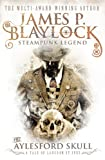 James P. Blaylock The Aylesford Skull (Langdon St. Ives) (Tale of Langdon St. Ives)