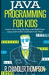 Java Programming for Kids: Learn Java...