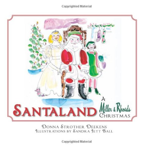 Santaland: A Miller & Rhoads Christmas (VA)