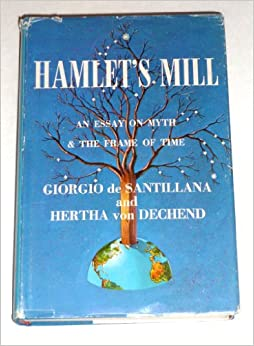 essay frame hamlet mill myth time Browse and read hamlets mill an essay on myth and the frame of time hamlets mill an essay on myth and the frame of time we may not be able to make you love reading.