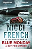 Nicci French Blue Monday: A Frieda Klein Novel (Frieda Klein 1)