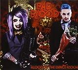 Bad Blood Blood on the Dance Floor
