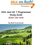 OCA Java SE 7 Programmer Study Guide...