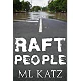Raft People ~ ML Katz