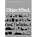 Objectified ~ Paola Antonelli