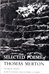 Selected Poems of Thomas Merton (New Directions Paperbooks)