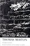Selected Poems of Thomas Merton (New directions paperbooks) (0811201007) by Merton, Thomas