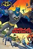 Animal Instincts (Batman)