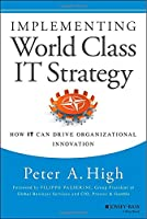 Implementing World Class IT Strategy Front Cover