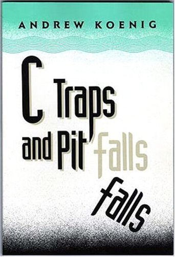 C Traps and Pitfalls