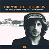 The Waterboys The Whole Of The Moon - The Music of Mike Scott and The Waterboys