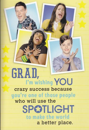 Graduation Card with Sound Glee &#8220;Grad, I&#8217;m Wishing You Crazy Success Because&#8230;&#8221;