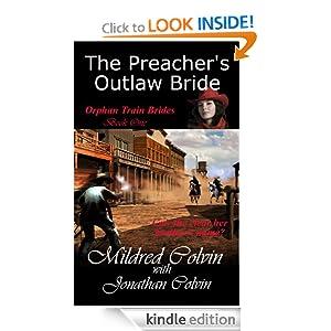 The Preacher's Outlaw Bride (Orphan Train Brides)
