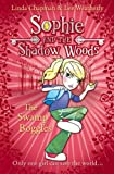 img - for The Swamp Boggles (Sophie and the Shadow Woods, Book 2) book / textbook / text book