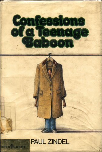 Confessions of a Teenage Baboon, PAUL ZINDEL