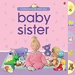 Baby Sister (Look & Say)
