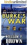 Burke's War: Bob Burke Action Thriller 1: American Sniper Delta Force Mafia Murder Mystery (Bob Burke Action Thriller Novels)