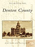 Denton County (Postcard History Series)