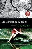 The Language of Trees: A Novel