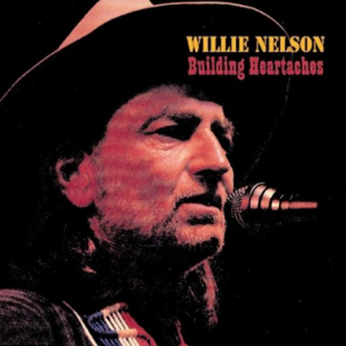 Willie Nelson-Building Heartaches-REISSUE-CD-FLAC-1998-BUDDHA Download