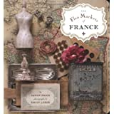 The Flea Markets of Franceby Sandy Price
