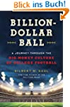 Billion-Dollar Ball: A Journey Throug...