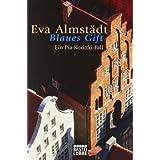 "Blaues Gift: . Pia Korittki, Bd. 3von ""Eva Almst�dt"""