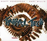 Thick by Tribal Tech (2006)
