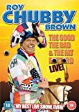 Roy Chubby Brown - The Good, The Bad And The Fat B*stard [DVD]