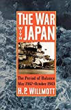 The War with Japan: The Period of Balance, May 1942-October 1943 (Total War Series No. 1)